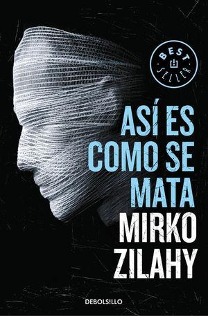 ASÍ ES COMO SE MATA (UN CASO DEL COMISARIO MANCINI 1)