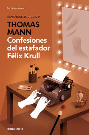 CONFESIONES DEL ESTAFADOR FELIX KRULL