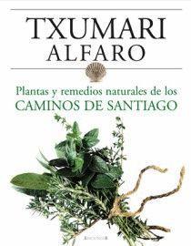 REMEDIOS NATURALES DE LOS CAMINOS DE SANTIAGO