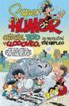 SUPER HUMOR 46 CHICHA TATO Y CLODOVEO