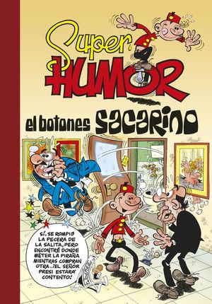 EL BOTONES SACARINO (SÚPER HUMOR EL BOTONES SACARINO 45)