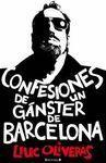 CONFESIONES DE UN GANGSTER DE BARCELONA