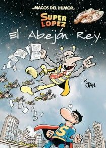 SUPER LOPEZ Nº148. EL ABEJON REY