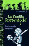 FAMILIA ROTTENTODD LA.UNA HERENCIA TENEBROSA