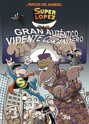 GRAN AUTÉNTICO VIDENTE CURANDERO (MAGOS DEL HUMOR SUPERLÓPEZ 177)
