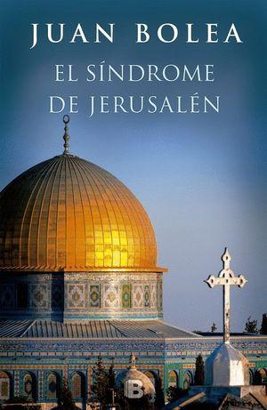EL SÍNDROME DE JERUSALÉN (SERIE MARTINA DE SANTO 7)