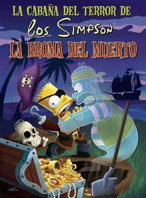 LA BROMA DEL MUERTO (LA CABAÑA DEL TERROR DE LOS SIMPSON)