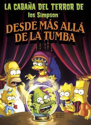 DESDE MÁS ALLÁ DE LA TUMBA (LA CABAÑA DEL TERROR DE LOS SIMPSON)