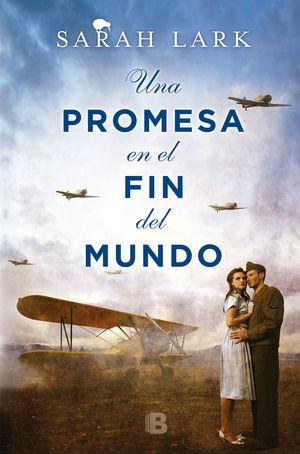 UNA PROMESA EN EL FIN DEL MUNDO (NUBE BLANCA 4)