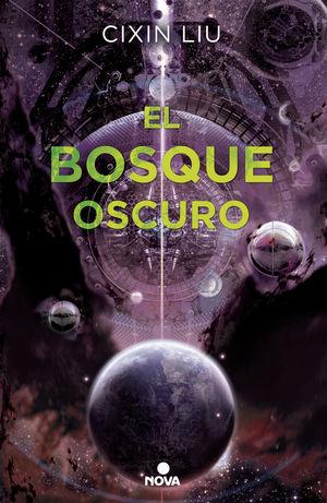 BOSQUE OSCURO, EL.(NOVA)