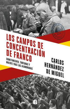 CAMPOS DE CONCENTRACION DE FRANCO, LOS