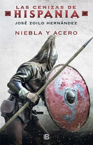 NIEBLA Y ACERO (CENIZAS DE HISPANIA 2)