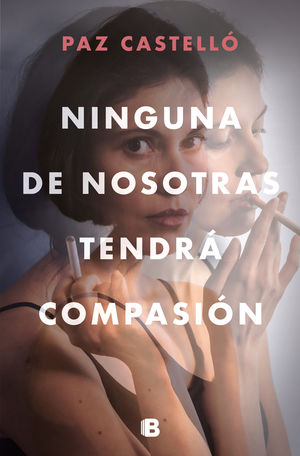 NINGUNA DE NOSOTRAS TENDRÁ COMPASIÓN