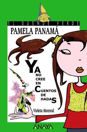 PAMELA PANAMÁ YA NO CREE EN CUENTOS DE HADAS