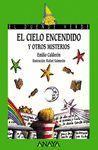 137. EL CIELO ENCENDIDO Y OTROS MISTERIOS