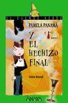 162. PAMELA PANAMÁ Y EL HECHIZO FINAL