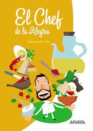 EL CHEF DE LA ALEGRÍA