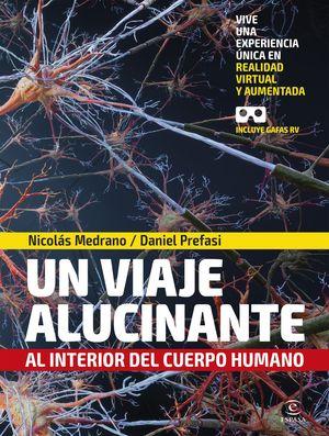 EL VIAJE ALUCINANTE AL INTERIOR DEL CUERPO HUMANO