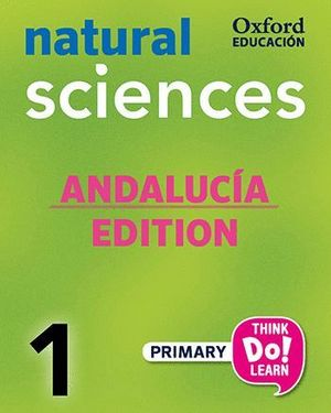 THINK DO LEARN NATURAL SCIENCES 1ST PRIMARY. CLASS BOOK + CD PACK ANDALUCÍA