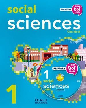 THINK DO LEARN SOCIAL SCIENCES 1ST PRIMARY. CLASS BOOK + CD ANDALUCÍA