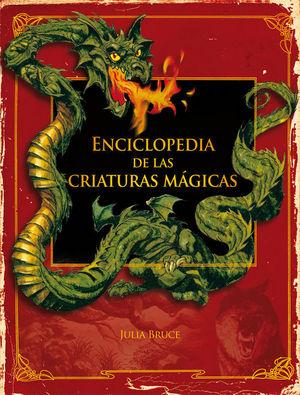 E.ENCICLOPEDIA DE LAS CRIATURAS MAGICAS