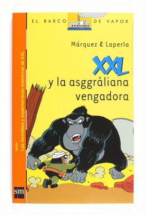 XXL Y LA ASGGRALIANA VENGADORA