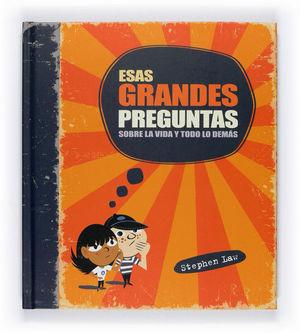 ESAS GRANDES PREGUNTAS SOBRE LA VIDA Y TODO LO DEMAS