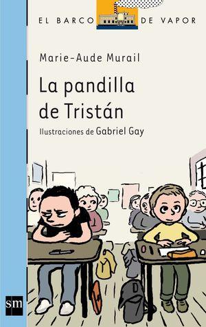 LA PANDILLA DE TRISTÁN