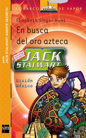 EN BUSCA DEL ORO AZTECA