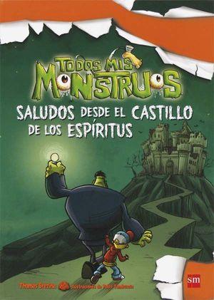 SALUDOS DESDE EL CASTILLO DE LOS ESPÍRITUS