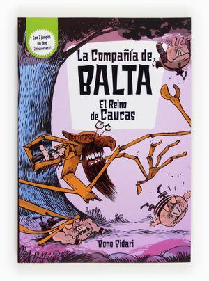 LA COMPAÑÍA DE BALTA: EL REINO DE CAUCAS
