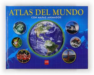 ATLAS DEL MUNDO CON MAPAS ANIMADOS