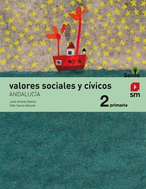 VALORES SOCIALES Y CÍVICOS. 2 PRIMARIA. SAVIA. ANDALUCÍA