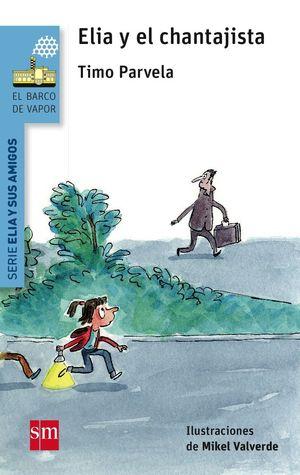 ELIA Y EL CHANTAJISTA
