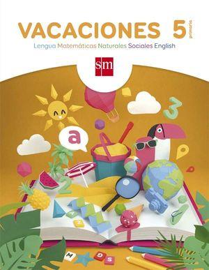 VACACIONES. 5 PRIMARIA