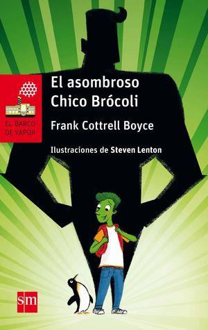 EL ASOMBROSO CHICO BRÓCOLI