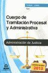CUERPO DE TRAMITACIÓN PROCESAL Y ADMINISTRATIVA, TURNO LIBRE, ADMINISTRACIÓN DE