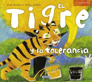 TIGRE Y LA TOLERANCIA,EL