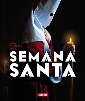 ATLAS ILUSTRADO DE LA SEMANA SANTA
