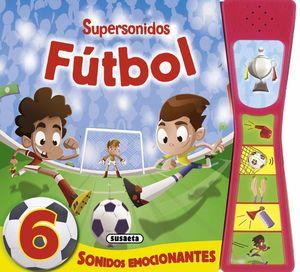 FÚTBOL SUPERSONIDOS