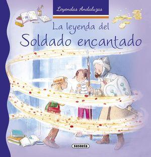 LA LEYENDA DEL SOLDADO ENCANTADO
