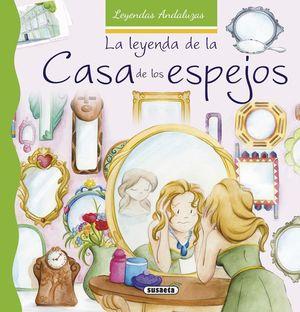 LA LEYENDA DE LA CASA DE LOS ESPEJOS