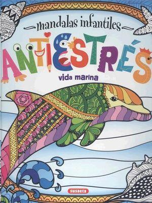 MANDALAS INFANTILES - ANTIESTRES - VIDA MARINA