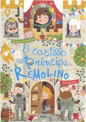 EL CASTILLO DEL PRÍNCIPE REMOLINO