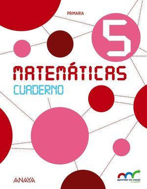 MATEMÁTICAS 5. CUADERNO.