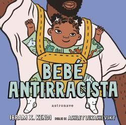 BEBE ANTIRRACISTA