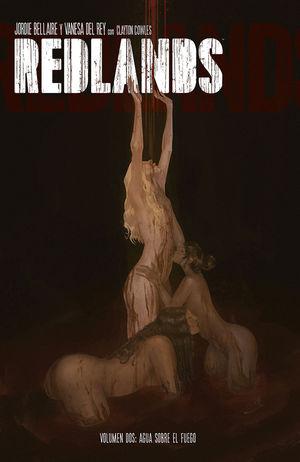 REDLANDS 2. AGUA SOBRE EL FUEGO