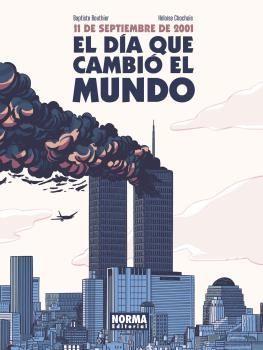 11 DE SEPTIEMBRE DE 2001. EL DÍA QUE CAMBIÓ EL MUNDO