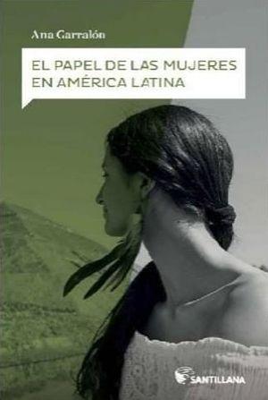 EL PAPEL DE LAS MUJERES EN AMERICA LATINA