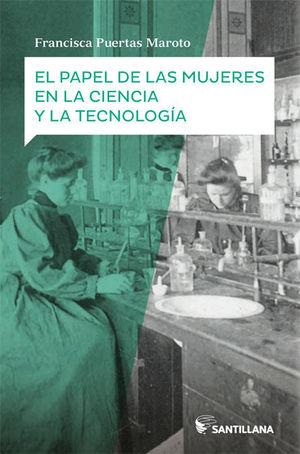 EL PAPEL DE LAS MUJERES EN LA CIENCIA Y LA TECNOLOGÍA